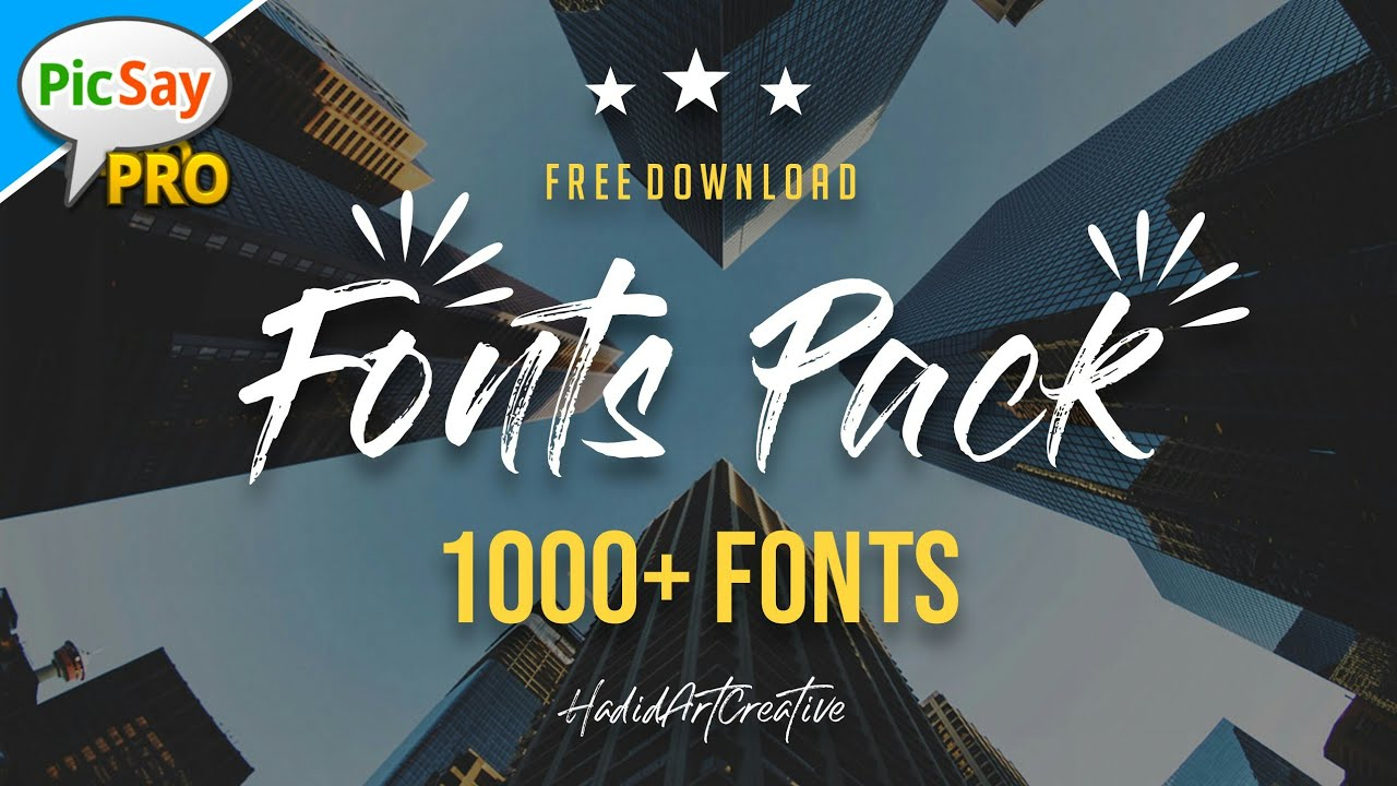 Download Free Fonts Pack 1000+ | Free Download - Picsay Pro - YouTube