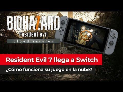 El JUEGO EN LA NUBE llega a Nintendo Switch | Resident Evil 7 anunciado para la consola