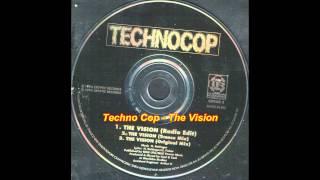 Techno Cop - The Vision (Radio Edit)