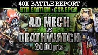 Video Deathwatch vs Ad Mech Warhammer 40K Battle Report 8th Ed CTS56: RAGE AGAINST THE MACHINE! 2000pts download MP3, 3GP, MP4, WEBM, AVI, FLV Januari 2018