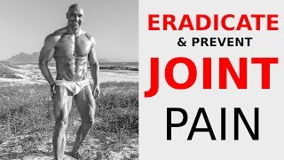 How to eradicate and prevent joint pain