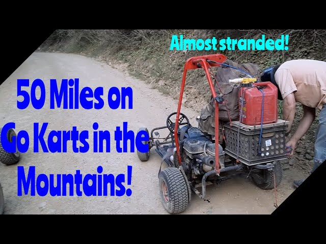 50 Mile Mountain Trip on Go Karts!