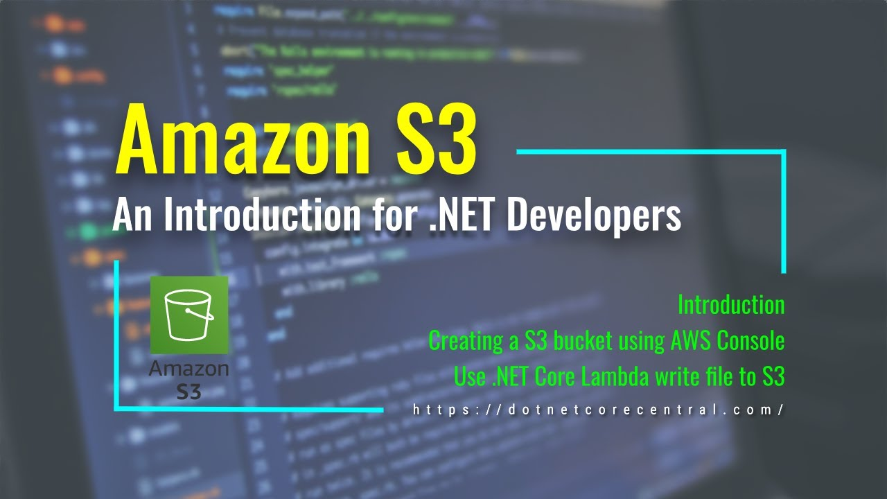 An Introduction to Amazon S3 (Create data file in S3 bucket using .NET Core and Amazon Lambda)