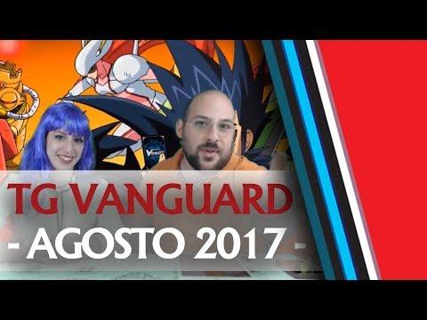 TG Vanguard - Agosto 2017 - Puntata in diretta con Emily e Flavio