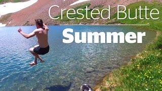 CRESTED BUTTE SUMMER