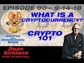Crypto the WonderDog - E90 - What is CRYPTOCURRENCY - Cryptocurrency 101 with Dean Kirkland