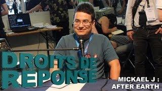 Droits de Réponse - After Earth avec Mickael J