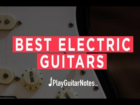 Best Electric Guitars - 2021