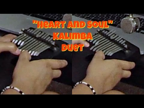 Heart and Soul- Kalimba Duet (My First Song)