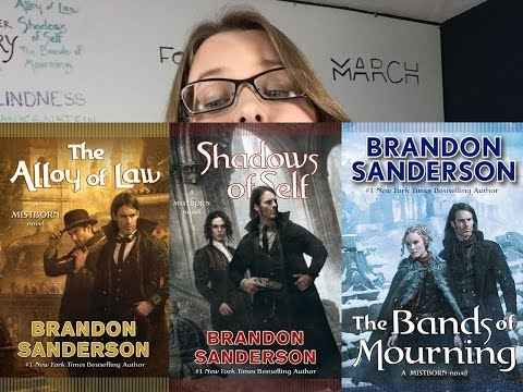 Mistborn #4-6 Review NO SPOILERS || The Alloy of Law || Shadows of Self || The Bands of Mourning