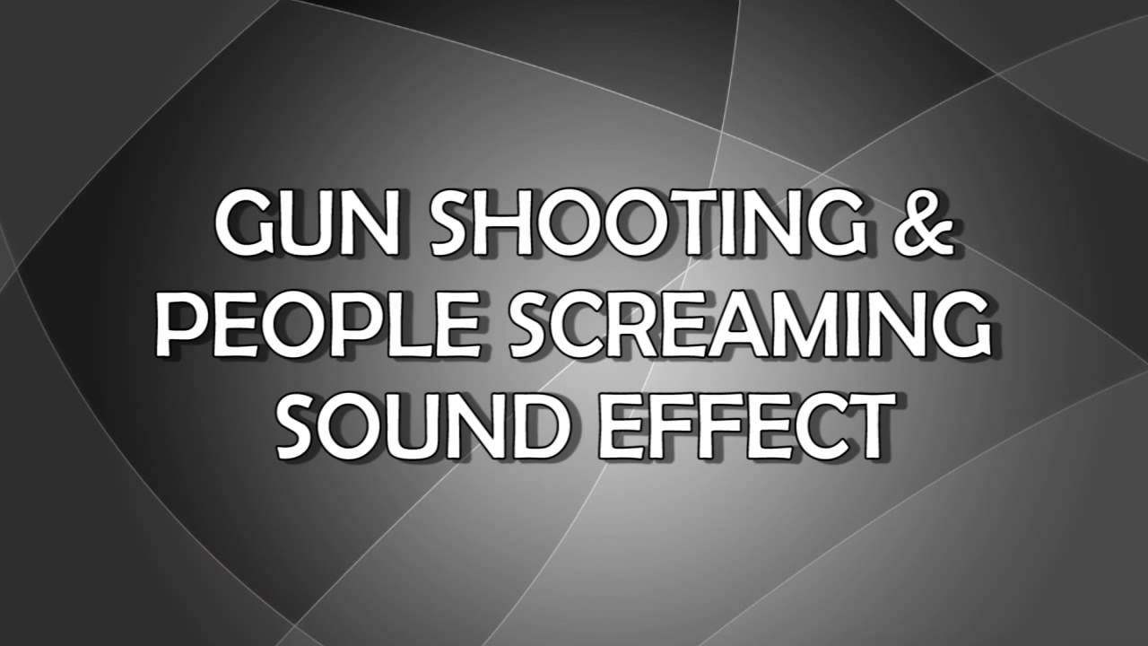 Sound Effects | Gun Shooting & People Screaming Sound Effects
