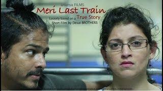 Meri Last Train - A Short Film