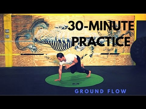 30-minute Natural Movement Practice: Ground Flow