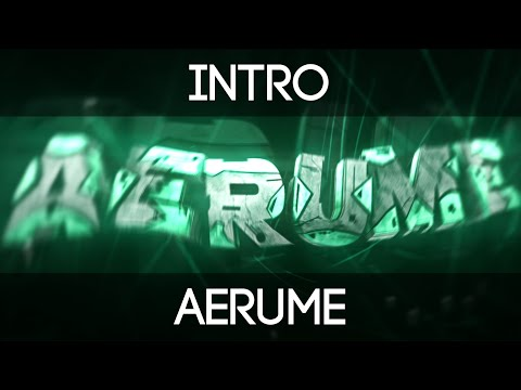 Intro | Aerume | by Recon - 300 Likes? :D