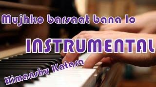 Mujhko Barsaat Bana Lo instrumental | Junooniyat | Armaan Malik | Himanshu Katara