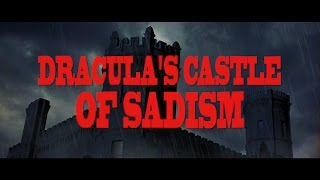 DRACULA'S CASTLE OF SADISM