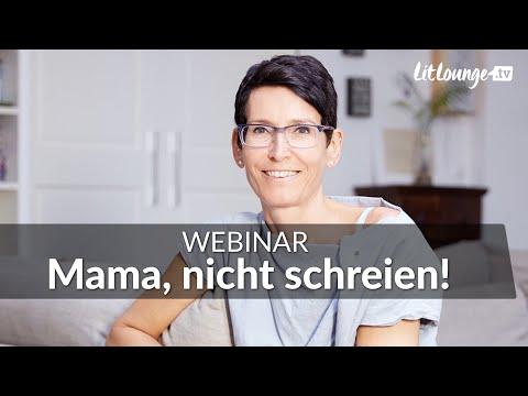 Mama, nicht schreien! | Jeannine Mik, Sandra Teml-Jetter |  Live-Webinar