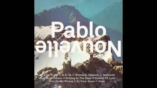 Pablo Nouvelle - Gone
