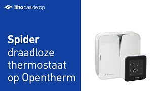 Draadloze Spider thermostaat op OpenTherm cv-ketel installeren