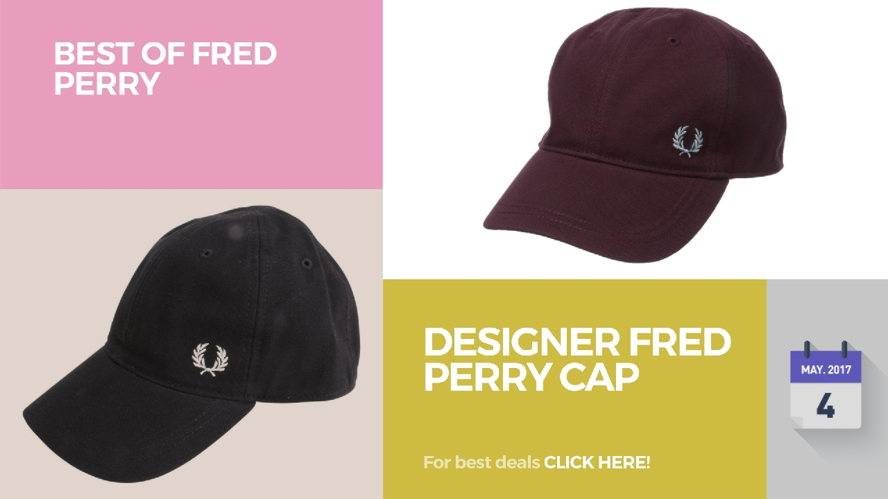 Designer Fred Perry Cap Best Of Fred Perry - YouTube 5b0a72555ac2