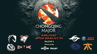 [DOTA 2 LIVE PH]Chongqing Major Day 3 Upper Bracket | Whole Match