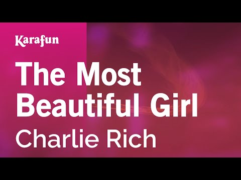 Karaoke The Most Beautiful Girl - Charlie Rich *