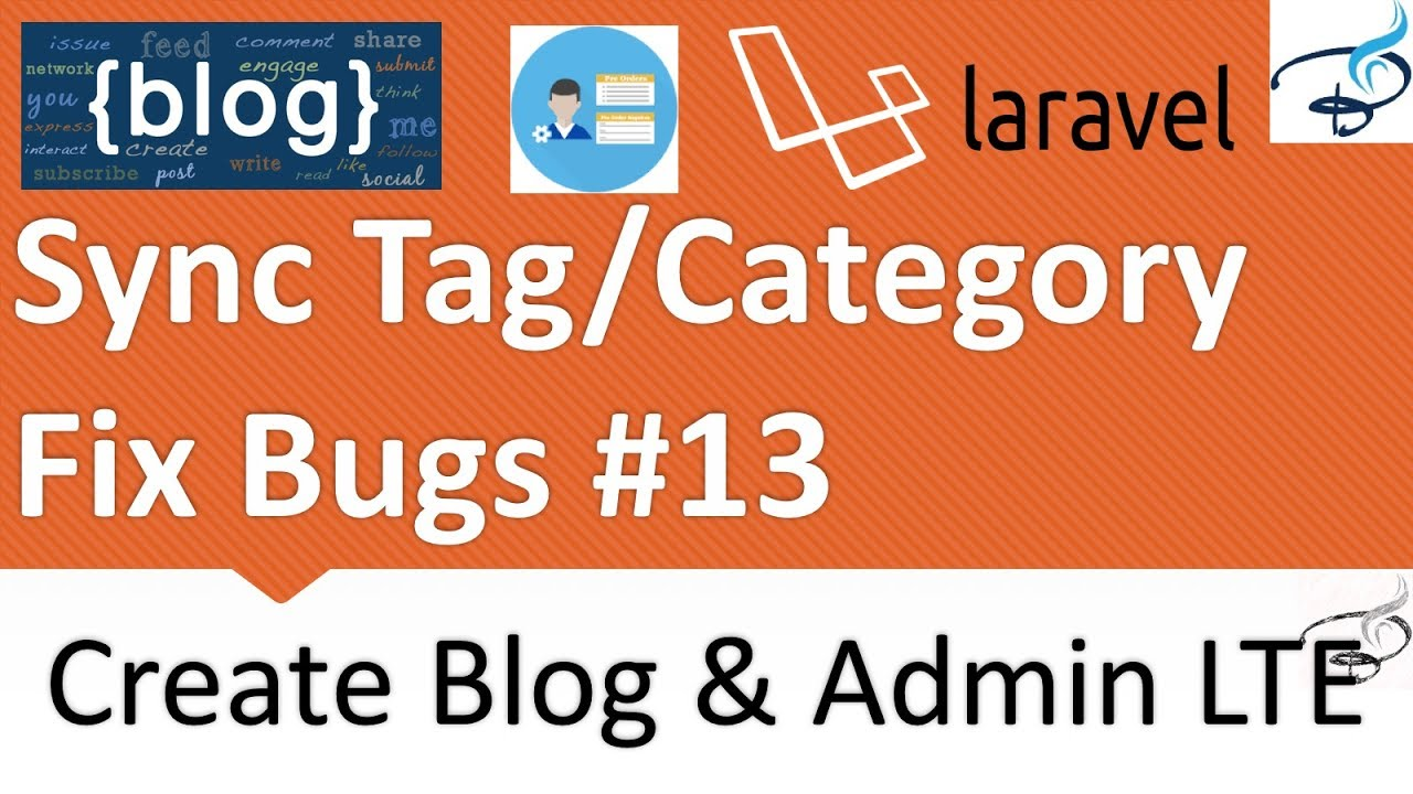 Laravel - Create Blog and Admin Panel | Sync Tags and Categories, Bug Fix  #13