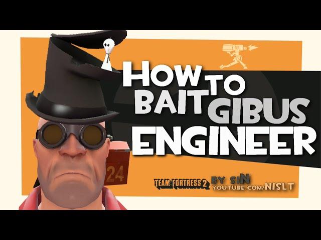 TF2: How to bait gibus engineer