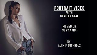 Portrait Video with Camilla Syal | Sony A7R4 | A Fashion Video by Alex F Buchholz