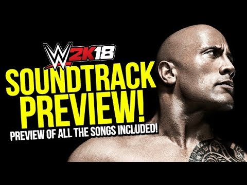 WWE 2K18 Soundtrack Preview Curated By The Rock!