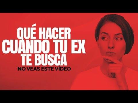 Qu� Hacer Cuando Tu Ex Te Busca 2018