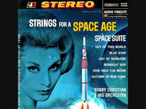 Bobby Christian - Strings for a space age (1962)  Full vinyl LP