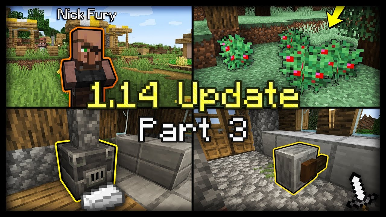 Các cập nhật mới trong phiên bản minecraft 1.14 – Phần 3