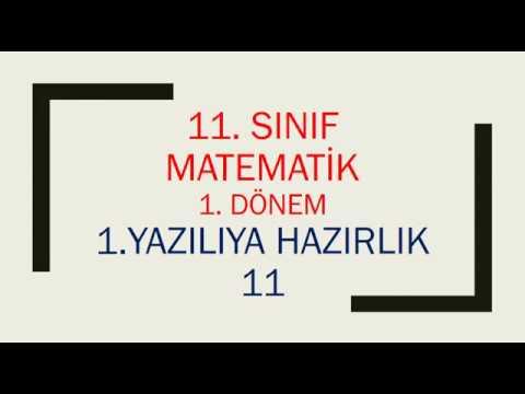 11. Sınıf Matematik 1. Dönem 1. Yazılıya Hazırlık 11