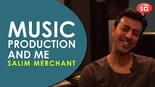 My approach to music production || Salim Merchant || part 3 | S08 E09 || converSAtions