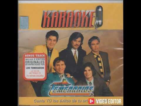 04. Tu Infame Engaño (Karaoke Version) - Los Temerarios