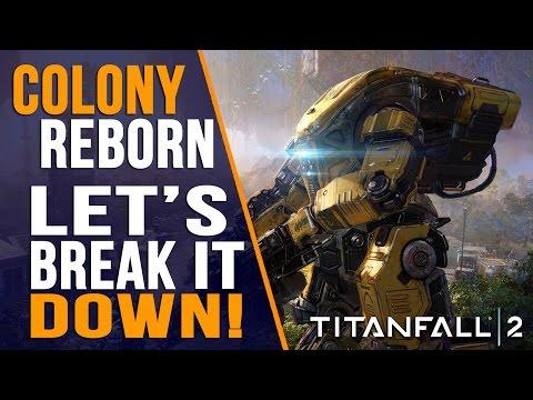 TITANFALL 2 - COLONY REBORN DLC BREAKDOWN
