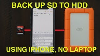 How to Copy SD card to Hard Drive with iPhone iPad iOS 13 NO LAPTOP