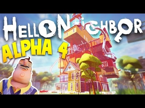 HELLO NEIGHBOR ALPHA 4 IS HERE! EXPLORING THE NEW HOUSE AND SECRETS! | Hello Neighbour Gameplay