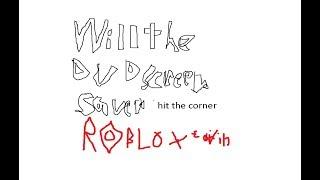 WIll the DVD screensaver hit the corner: roblox edition
