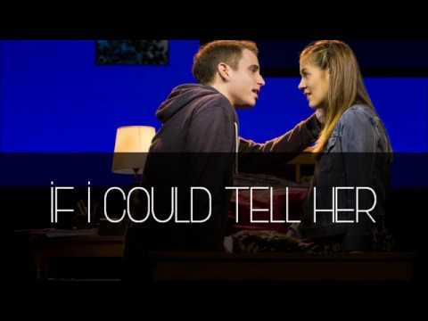Dear Evan Hansen - If I Could Tell Her Lyrics