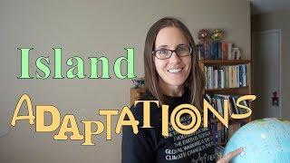 Island Adaptations