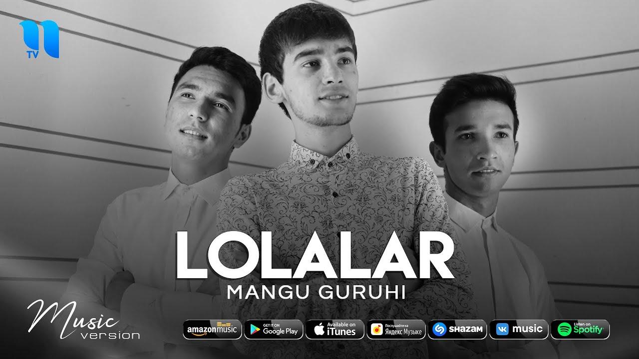 Mangu guruhi - Lolalar (audio 2021)