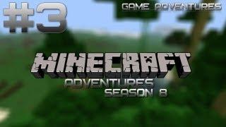 Minecraft Adventures S8 - Часть 3