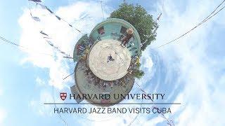The Harvard Jazz Band Visits Cuba thumbnail