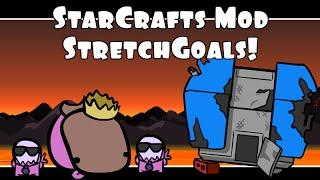 StarCrafts Mod Stretch Goals Announcement