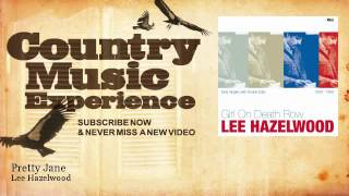 Lee Hazelwood - Pretty Jane - Country Music Experience