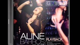 Aline Barros 20 Anos - Fico Feliz (Playback)