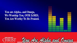 YOU ARE ALPHA AND OMEGA (DOWNLOAD)