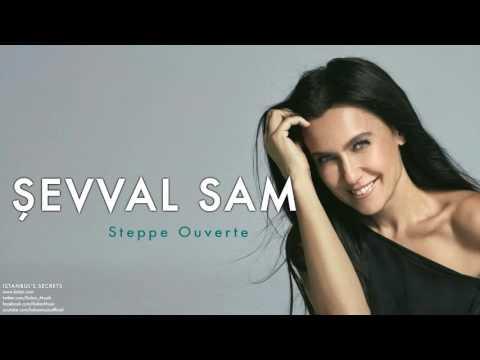 Şevval Sam - Steppe Ouverte [ Istanbul's Secrets © 2007 Kalan Müzik ]